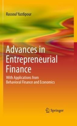 Yazdipour, Rassoul - Advances in Entrepreneurial Finance, ebook