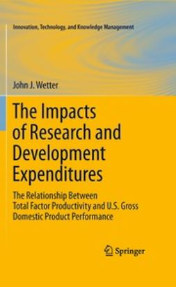Wetter, John J. - The Impacts of Research and Development Expenditures, ebook