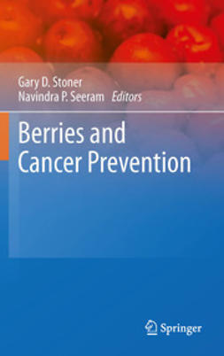 Seeram, Navindra P. - Berries and Cancer Prevention, e-kirja