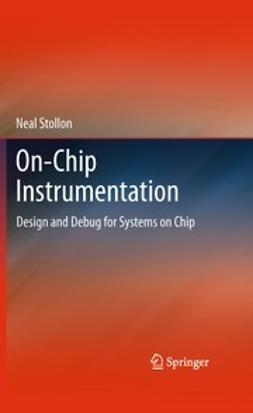 Stollon, Neal - On-Chip Instrumentation, e-bok
