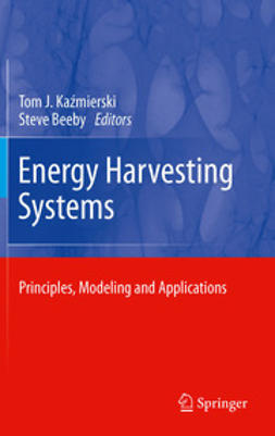 Kaźmierski, Tom J. - Energy Harvesting Systems, e-kirja