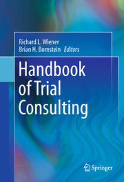 Wiener, Richard L. - Handbook of Trial Consulting, ebook