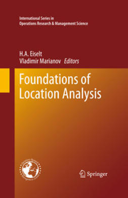 Eiselt, H. A. - Foundations of Location Analysis, ebook