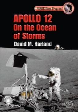 Harland, David - Apollo 12 - On the Ocean of Storms, e-bok