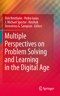 Ifenthaler, Dirk - Multiple Perspectives on Problem Solving and Learning in the Digital Age, e-kirja
