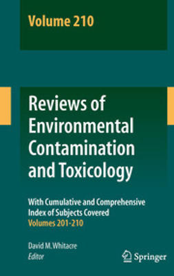 Whitacre, David M. - Reviews of Environmental Contamination and Toxicology Volume 210, e-bok