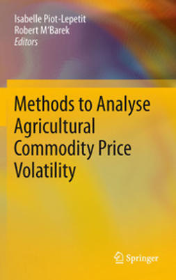 Piot-Lepetit, Isabelle - Methods to Analyse Agricultural Commodity Price Volatility, ebook