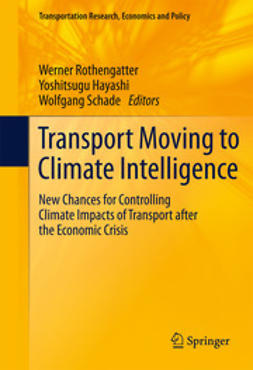 Rothengatter, Werner - Transport Moving to Climate Intelligence, ebook