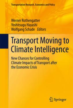 Rothengatter, Werner - Transport Moving to Climate Intelligence, ebook