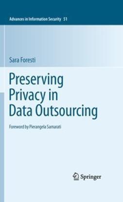 Foresti, Sara - Preserving Privacy in Data Outsourcing, e-kirja