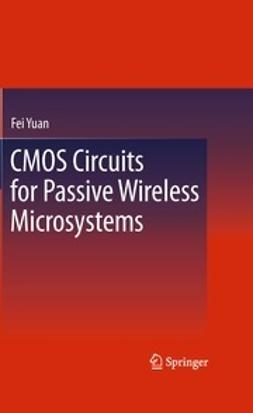 Yuan, Fei - CMOS Circuits for Passive Wireless Microsystems, ebook
