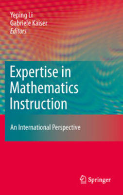 Li, Yeping - Expertise in Mathematics Instruction, e-bok