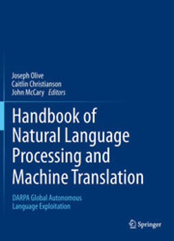 Olive, Joseph - Handbook of Natural Language Processing and Machine Translation, ebook