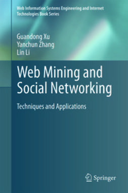 Xu, Guandong - Web Mining and Social Networking, ebook