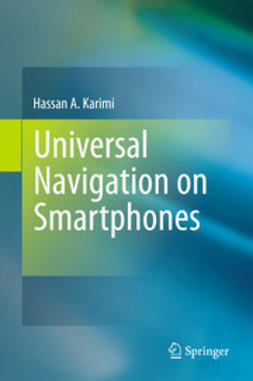 Karimi, Hassan A. - Universal Navigation on Smartphones, ebook