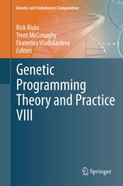 Riolo, Rick - Genetic Programming Theory and Practice VIII, ebook