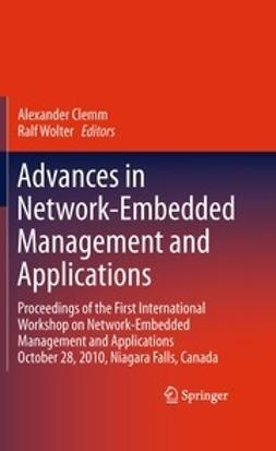 Clemm, Alexander - Advances in Network-Embedded Management and Applications, ebook