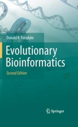 Forsdyke, Donald R. - Evolutionary Bioinformatics, ebook