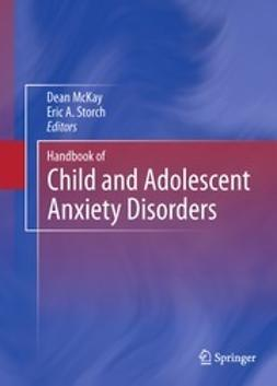 McKay, Dean - Handbook of Child and Adolescent Anxiety Disorders, ebook