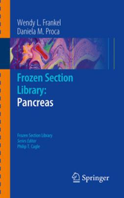 Frankel, Wendy L. - Frozen Section Library: Pancreas, ebook