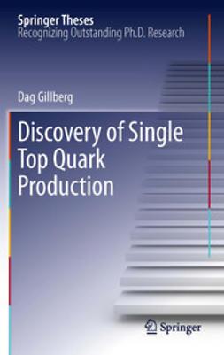 Gillberg, Dag - Discovery of Single Top Quark Production, e-kirja