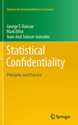 Duncan, George T. - Statistical Confidentiality, e-bok
