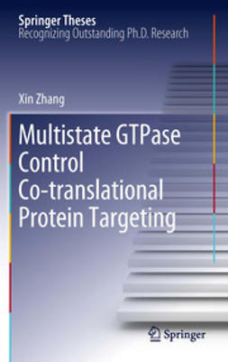 Zhang, Xin - Multistate GTPase Control Co-translational Protein Targeting, ebook