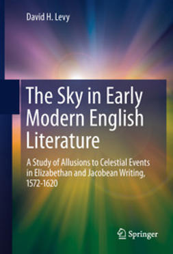Levy, David H. - The Sky in Early Modern English Literature, ebook