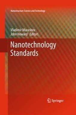 Murashov, Vladimir - Nanotechnology Standards, ebook
