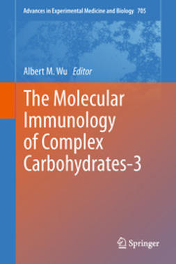 Wu, Albert M. - The Molecular Immunology of Complex Carbohydrates-3, e-kirja