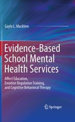 Macklem, Gayle L. - Evidence-Based School Mental Health Services, ebook