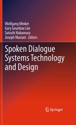 Minker, Wolfgang - Spoken Dialogue Systems Technology and Design, ebook