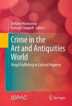 Manacorda, Stefano - Crime in the Art and Antiquities World, e-bok
