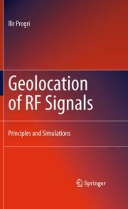 Progri, Ilir - Geolocation of RF Signals, ebook