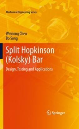 Chen, Weinong - Split Hopkinson (Kolsky) Bar, ebook