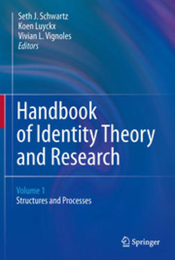 Schwartz, Seth J. - Handbook of Identity Theory and Research, ebook