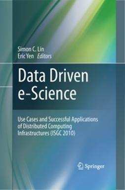 Lin, Simon C. - Data Driven e-Science, e-bok