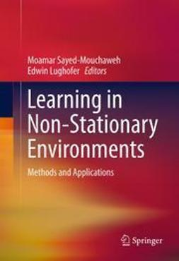 Sayed-Mouchaweh, Moamar - Learning in Non-Stationary Environments, ebook