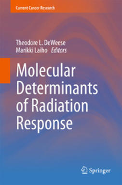 DeWeese, Theodore L. - Molecular Determinants of Radiation Response, ebook