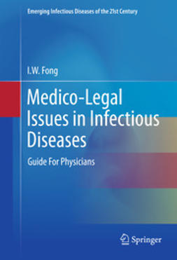 Fong, I.W. - Medico-Legal Issues in Infectious Diseases, ebook