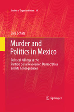 Schatz, Sara - Murder and Politics in Mexico, ebook