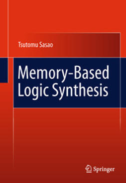 Sasao, Tsutomu - Memory-Based Logic Synthesis, ebook