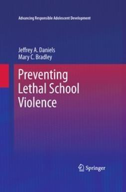 Daniels, Jeffrey A. - Preventing Lethal School Violence, ebook