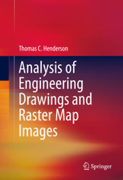Henderson, Thomas C. - Analysis of Engineering Drawings and Raster Map Images, ebook