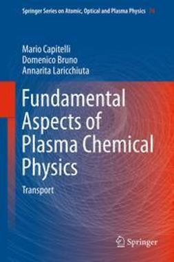 Capitelli, Mario - Fundamental Aspects of Plasma Chemical Physics, e-bok