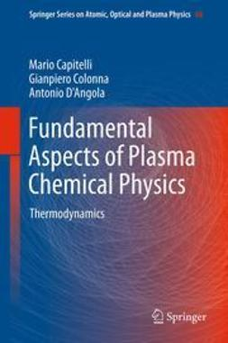 Capitelli, Mario - Fundamental Aspects of Plasma Chemical Physics, e-bok