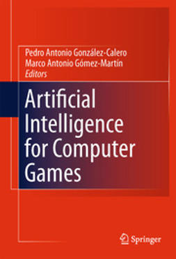 González-Calero, Pedro Antonio - Artificial Intelligence for Computer Games, ebook