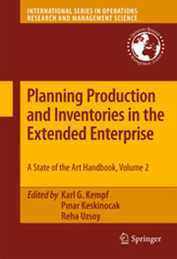 Kempf, Karl G - Planning Production and Inventories in the Extended Enterprise, e-bok