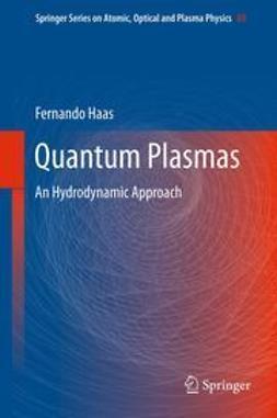 Haas, Fernando - Quantum Plasmas, ebook