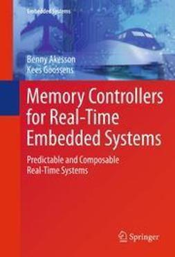 Akesson, Benny - Memory Controllers for Real-Time Embedded Systems, e-kirja